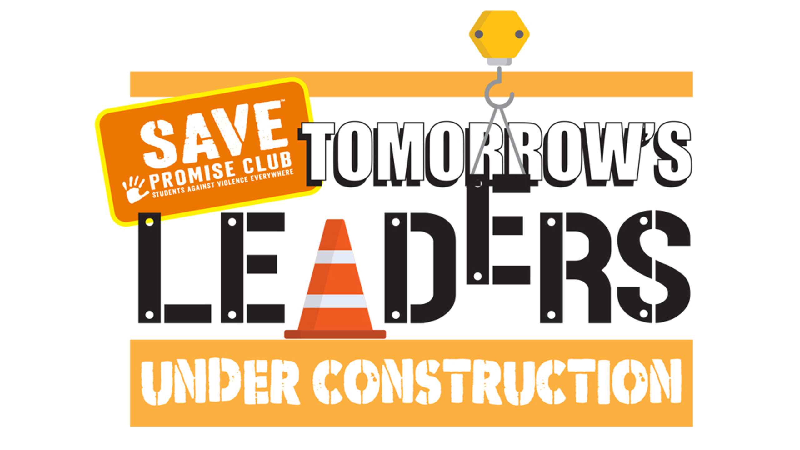 SAVE Promise Club Youth Summit Tomorrow's Leaders Under Construction